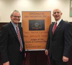 Patrick Carmody (left) and Jeffrey R. Sommer are the newest additions to the Chester County bench.