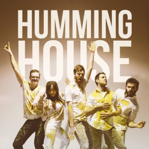 humming house
